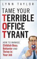 Tame Your Terrible Office Tyrant Pdf/ePub eBook