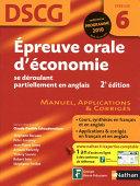 Épreuve orale d'économie - DSCG - Épreuve 6 - Manuel, Applications et Corrigés