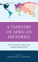 A Tapestry of African Histories