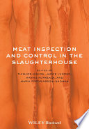 Meat Inspection And Control In The Slaughterhouse Book PDF