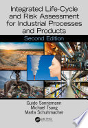 Integrated Life Cycle and Risk Assessment for Industrial Processes and Products Book