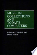 Museum Collections and Today's Computers