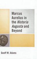 Marcus Aurelius in the Historia Augusta and Beyond - Seite 53