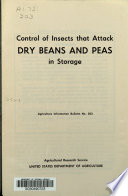 Control of Insects that Attack Dry Beans and Peas in Storage