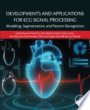 Developments And Applications For Ecg Signal Processing Book PDF