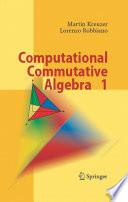 Computational Commutative Algebra 1