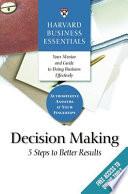 Harvard Business Essentials, Decision Making