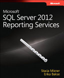 Microsoft SQL Server 2012 Reporting Services