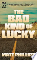 The Bad Kind of Lucky