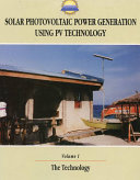 Solar Photovoltaic Power Generation Using PV Technology: The technology