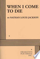 When I Come to Die Book PDF