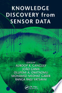 Knowledge Discovery from Sensor Data Book