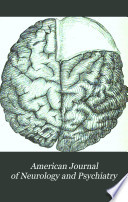 The American Journal Of Neurology And Psychiatry Book PDF