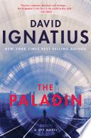 The Paladin  A Spy Novel