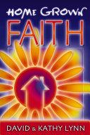 Home Grown Faith [Pdf/ePub] eBook