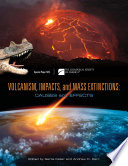 Volcanism  Impacts  and Mass  Extinctions  Causes and  Effects