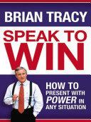 Speak to Win Pdf/ePub eBook