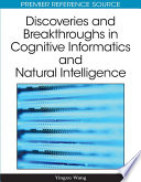 Discoveries and Breakthroughs in Cognitive Informatics and Natural Intelligence Book