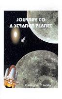Journey to a Strange Planet
