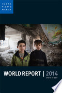 World Report 2014  : Events Of 2013