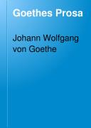 Goethes Prosa