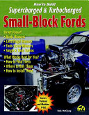 How to Build Supercharged and Turbocharged Small-Block Fords