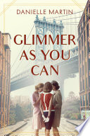 Glimmer As You Can