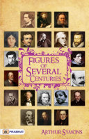 Figures of Several Centuries [Pdf/ePub] eBook