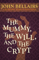 The Mummy, the Will, and the Crypt Pdf/ePub eBook