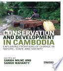 Conservation and Development in Cambodia