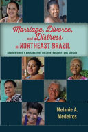 Marriage  Divorce  and Distress in Northeast Brazil