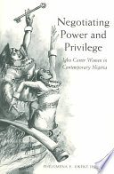 Negotiating Power and Privilege