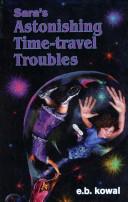 Sara's Astonishing Time-travel Troubles-Book 4-the Sara Series