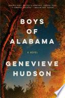 Boys of Alabama  A Novel Book PDF