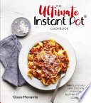 The Ultimate Instant Pot Cookbook Book