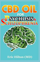 Cbd Oil For Psychosis Schizophrenia Book PDF