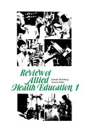 Review of Allied Health Education  1