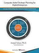 Computer Aided Strategic Planning for Digital Enterprises