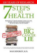 7 Steps to Health   The Big Cancer Lie Book PDF