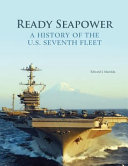 Ready Seapower: a History of the U. S. Seventh Fleet (Color)