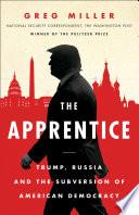 The Apprentice  Trump  Russia and the Subversion of American Democracy Book