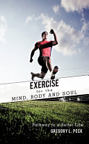 Exercise for the Mind  Body and Soul