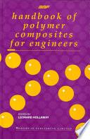 Handbook of Polymer Composites for Engineers