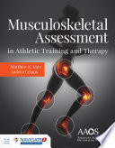 Musculoskeletal Assessment in Athletic Training and Therapy