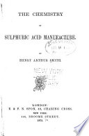 The Chemistry of Sulphuric Acid Manufacture