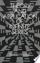 Theory and Application of Infinite Series Book PDF