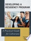 Developing a Residency Program