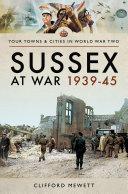 Sussex at War  1939   45