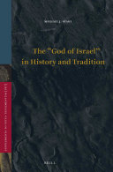 The    God of Israel    in History and Tradition