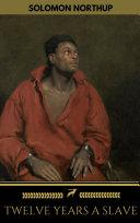 Twelve Years a Slave (+Bonus Content) [ILLUSTRATED] Pdf/ePub eBook